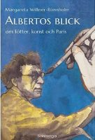 Margareta Willner-Rönnholm: Albertos blick